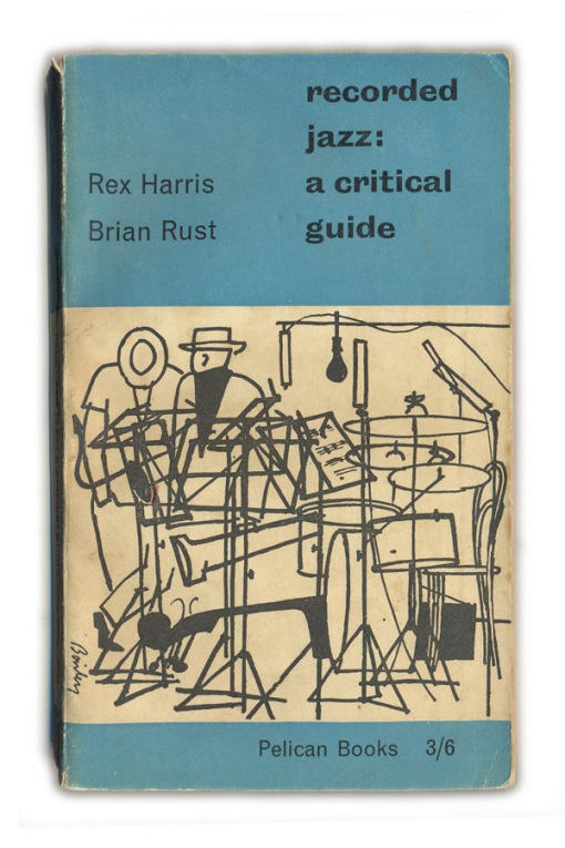 1958-recorded-jazz-a-critical-history-rex-harris-and-brian-rust.jpg